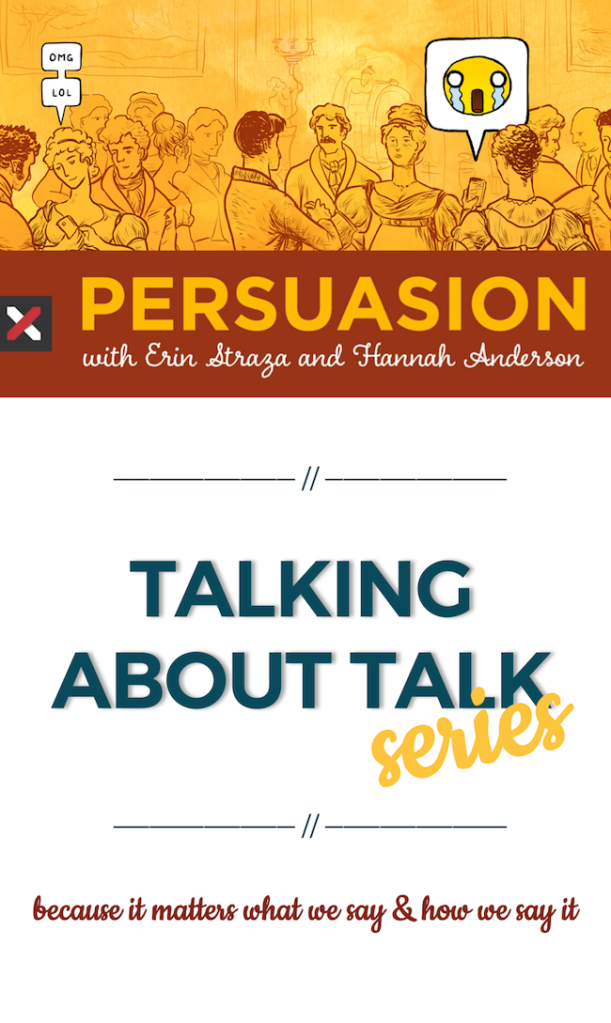 Persuasion Talking About Talk Series